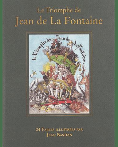 Le triomphe de Jean de la Fontaine