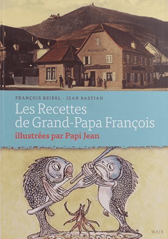 Les recettes de Grand-Papa